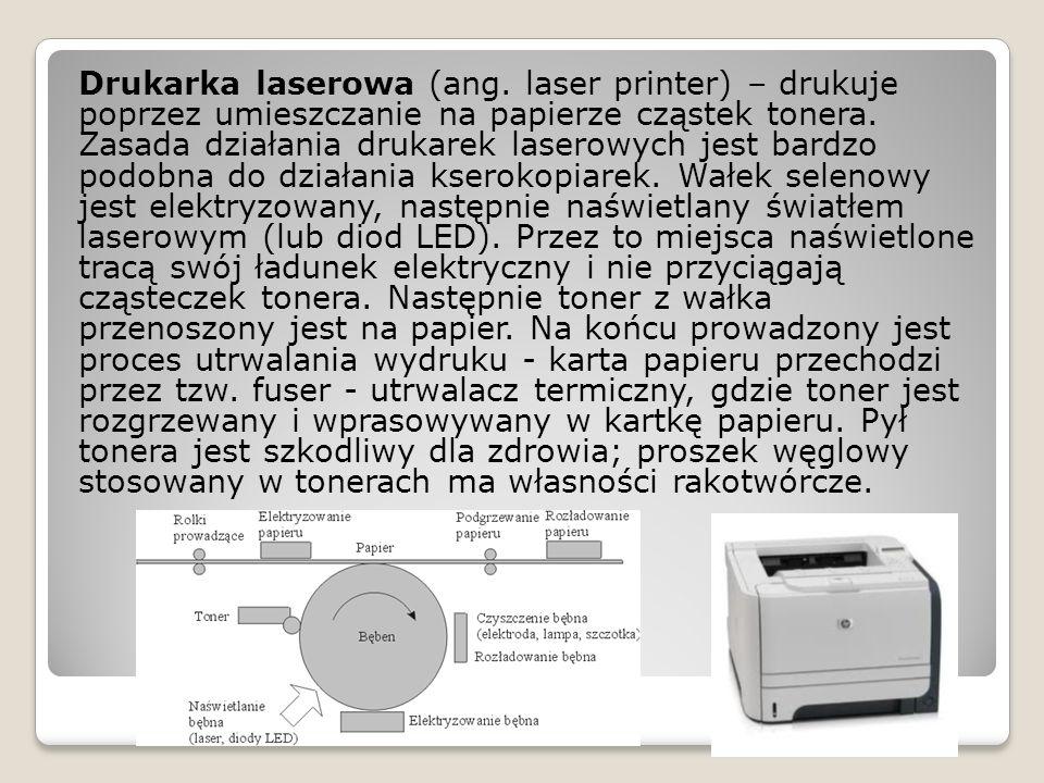 Drukarka laserowa (ang.laser printer) – drukuje poprzez umieszczanie na papierze cząstek tonera.