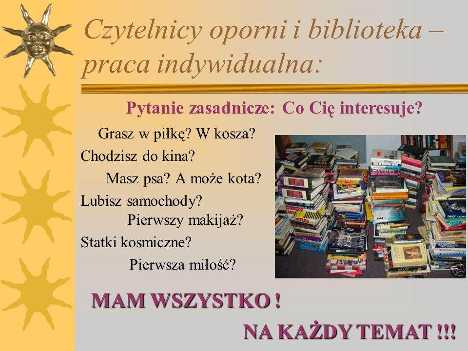 Czytelnicy oporni i biblioteka...
