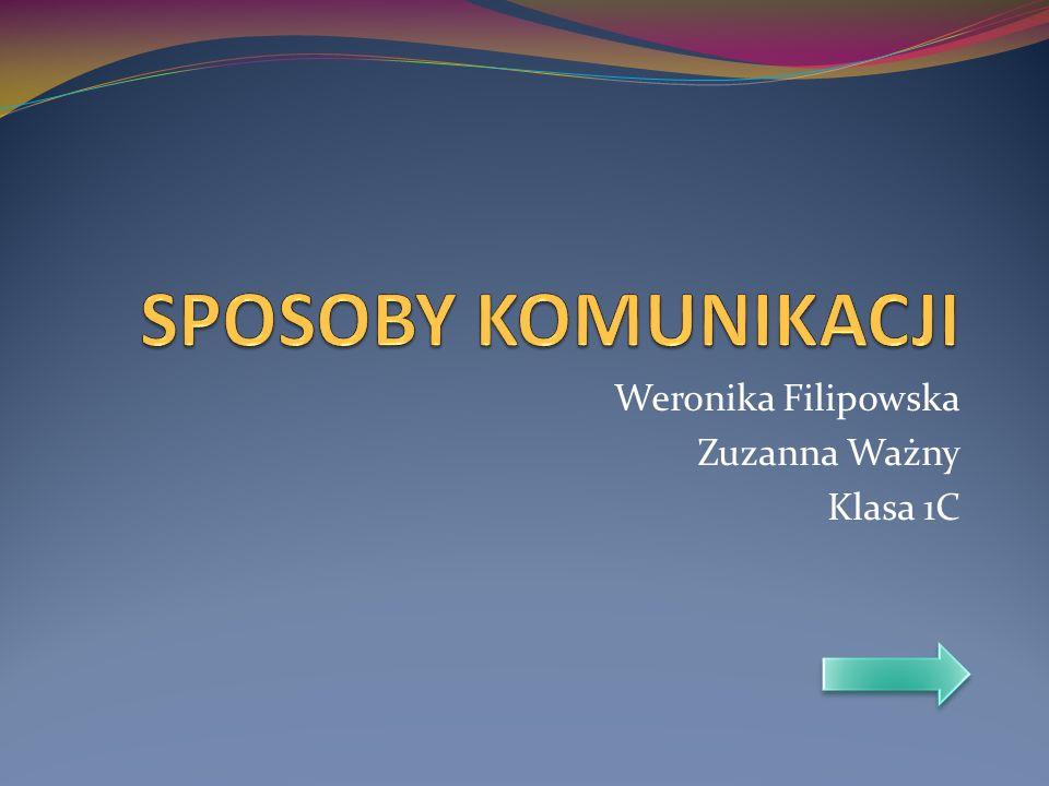 Weronika Filipowska Zuzanna Ważny Klasa 1C