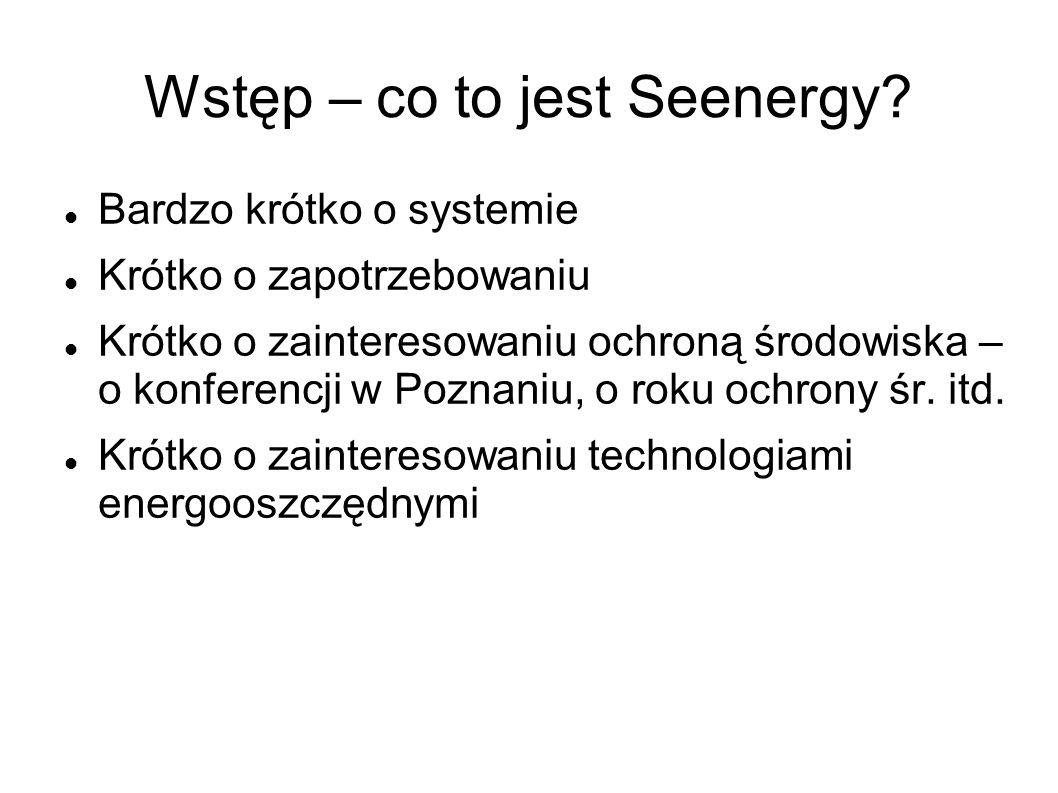 Wstęp – co to jest Seenergy.