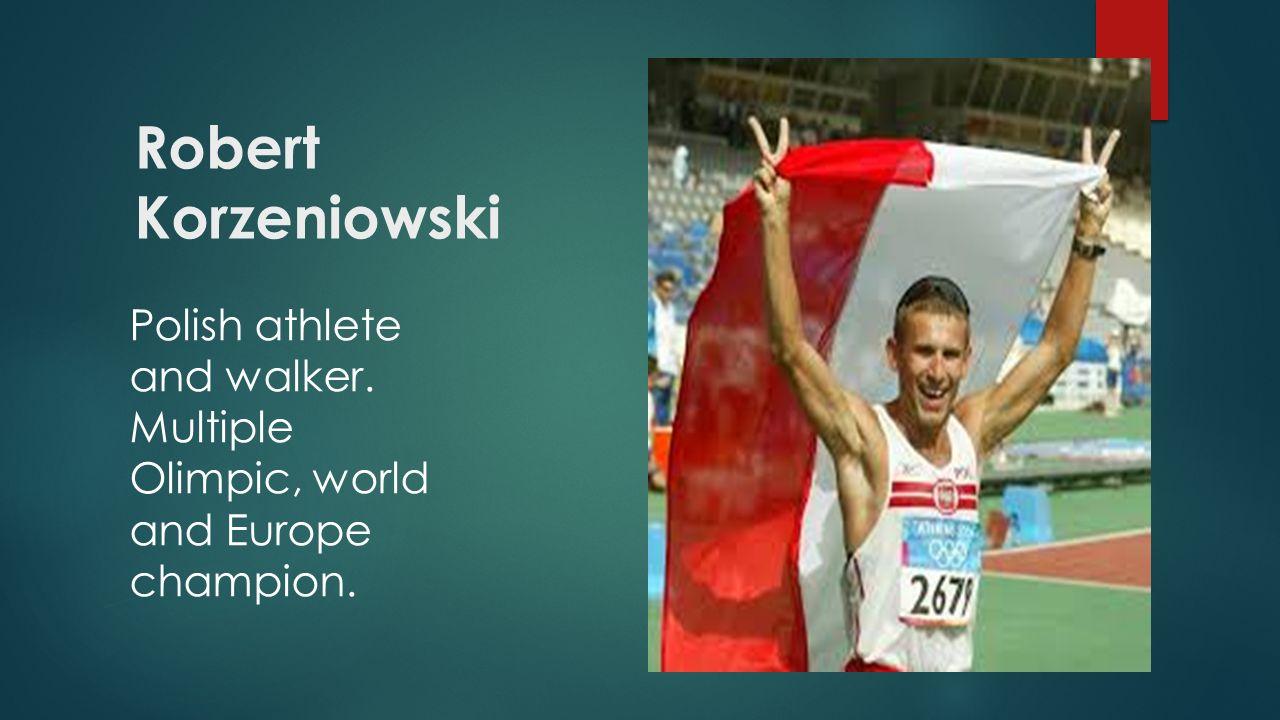 OLIMPIAN As a walker… in: Atlanta, Sydney, Athens in: Athens, Edmonton, Paris, Göteborg As an athlete…