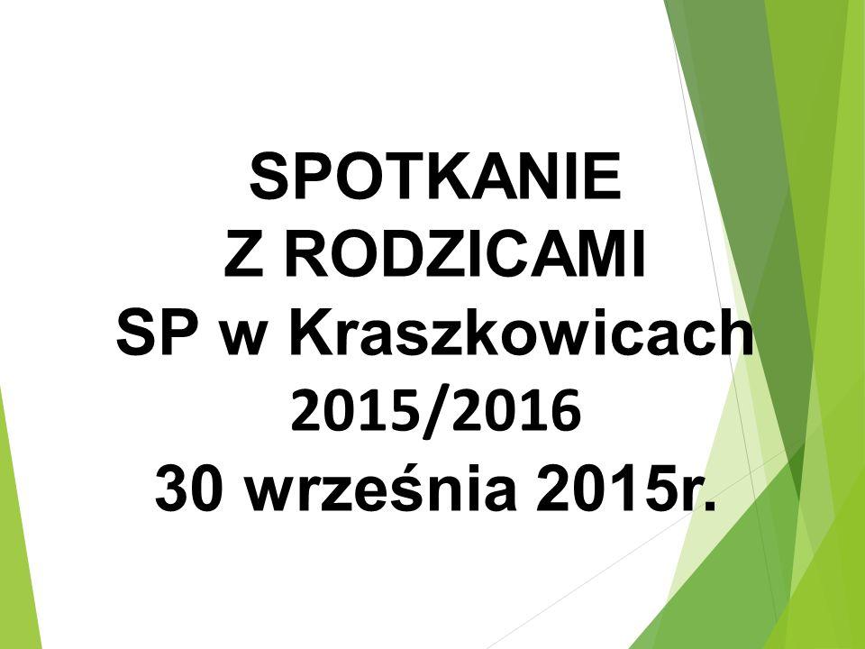 SPOTKANIE Z RODZICAMI SP w Kraszkowicach 2015/2016 30 września 2015r.