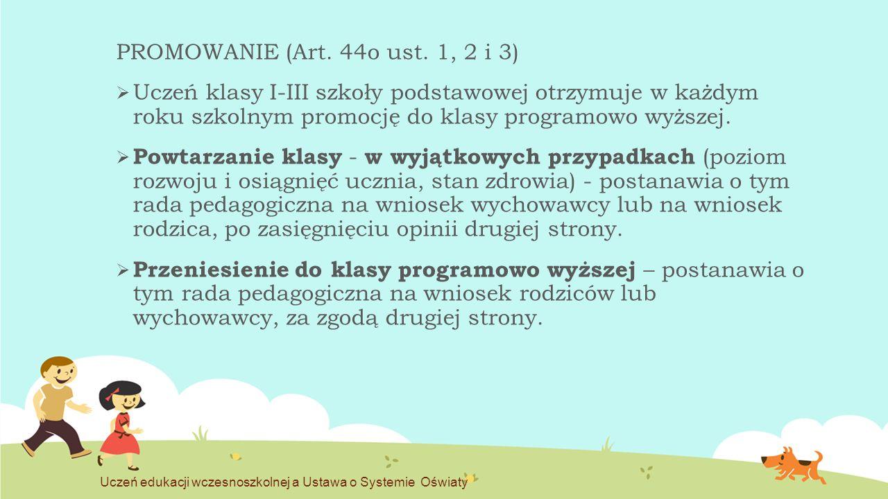ORGANIZACJA ZAJĘĆ W KLASACH I-III (Art.61 ust.