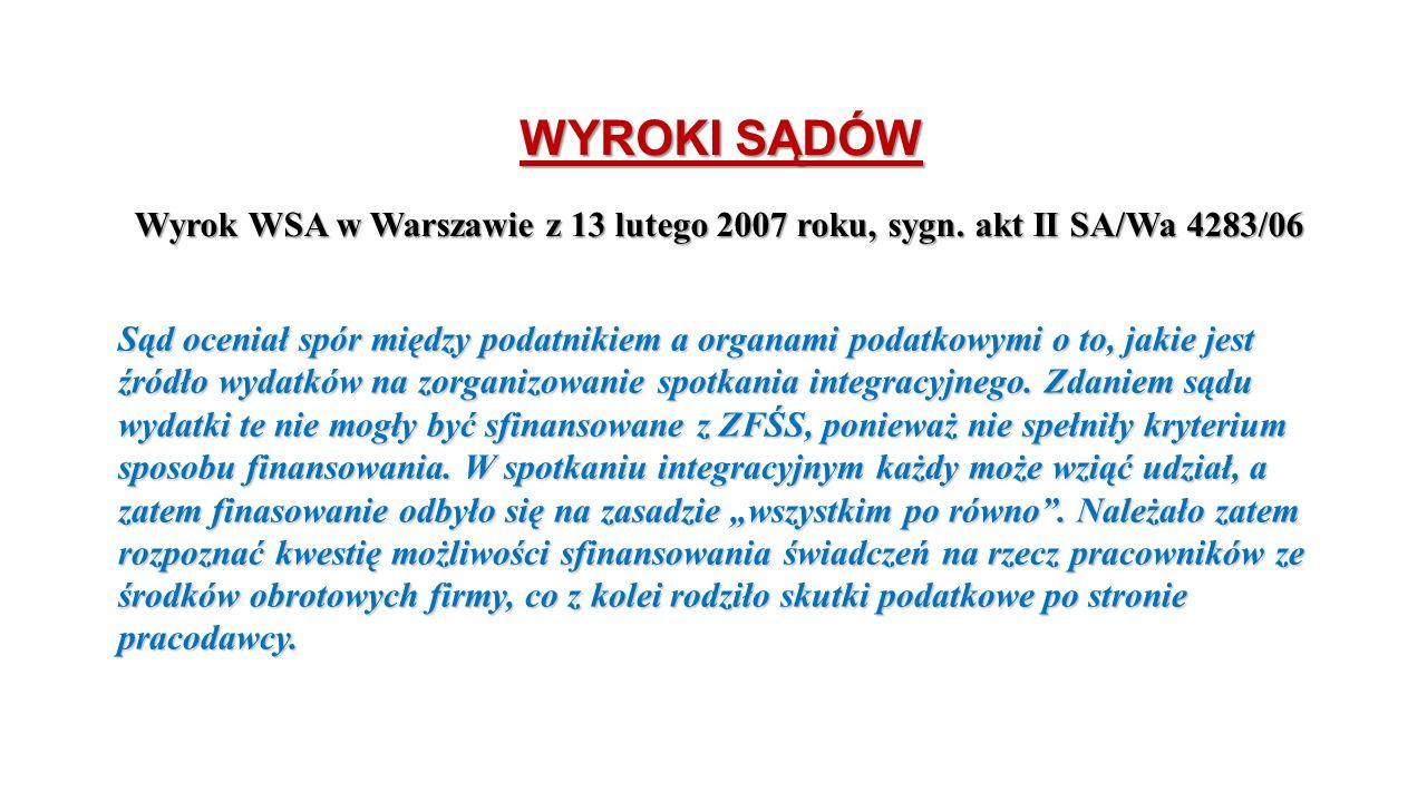 WYROKI SĄDÓW Wyrok WSA w Warszawie z 13 lutego 2007 roku, sygn.