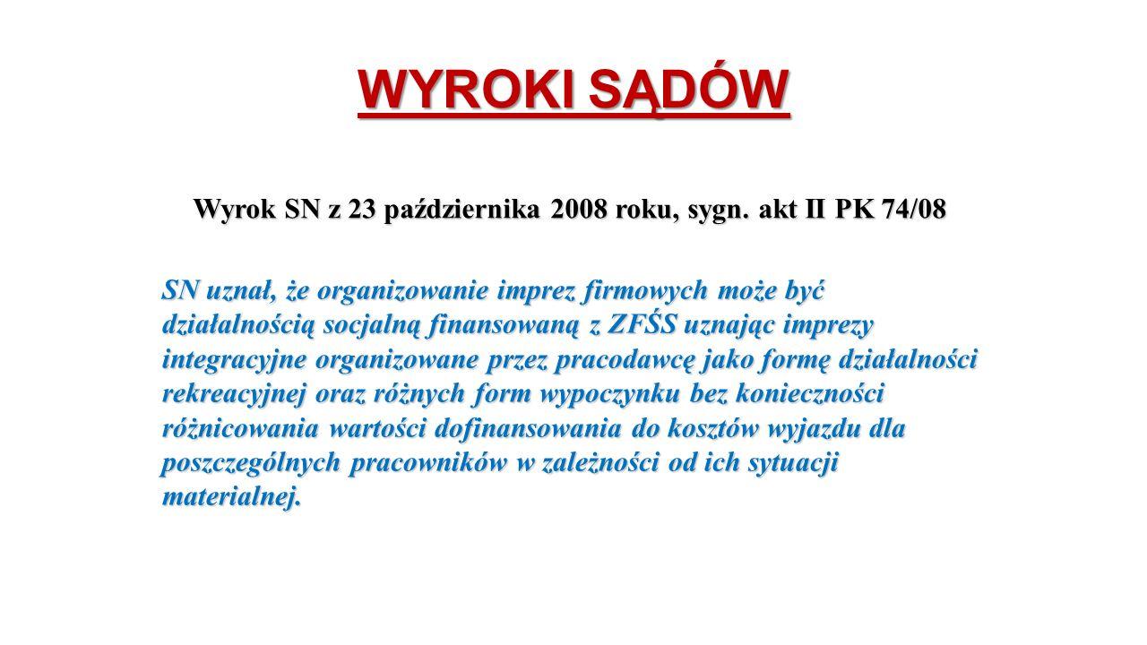 WYROKI SĄDÓW Wyrok SN z 23 października 2008 roku, sygn.
