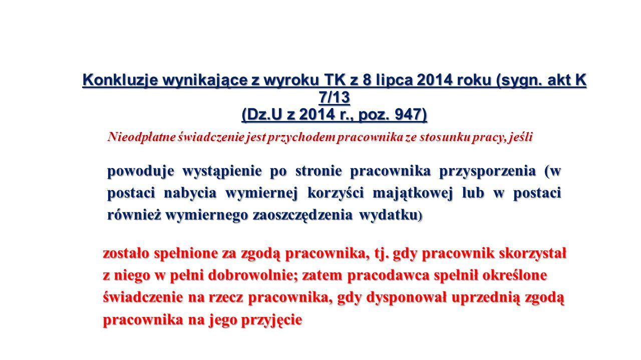 Konkluzje wynikające z wyroku TK z 8 lipca 2014 roku (sygn.