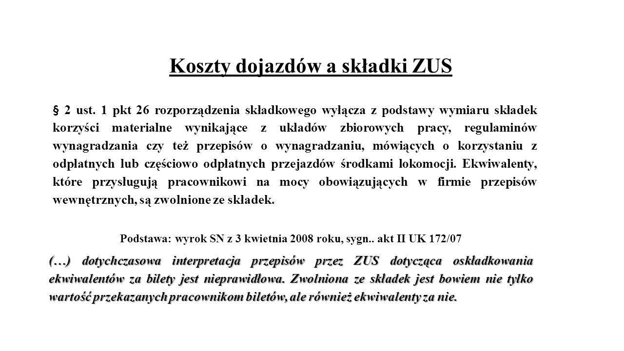 Koszty dojazdów a składki ZUS § 2 ust.