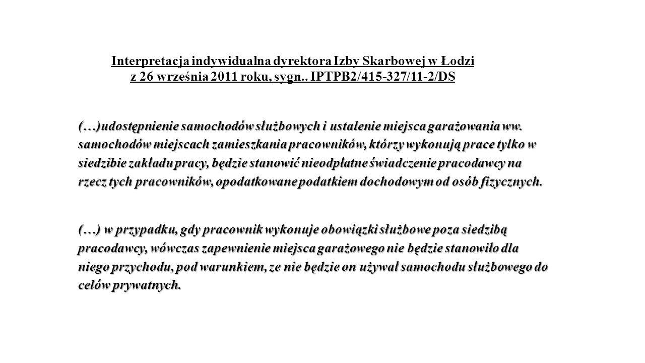 Interpretacja indywidualna dyrektora Izby Skarbowej w Łodzi z 26 września 2011 roku, sygn..
