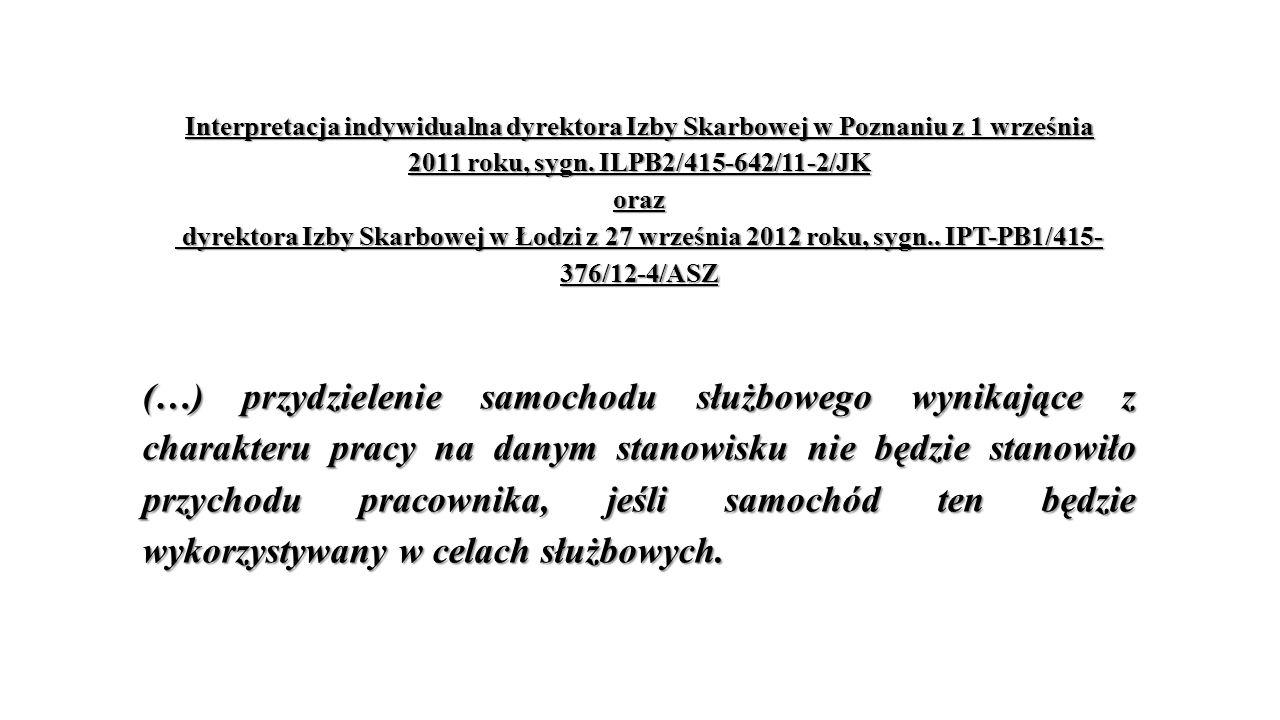 Interpretacja indywidualna dyrektora Izby Skarbowej w Poznaniu z 1 września 2011 roku, sygn.