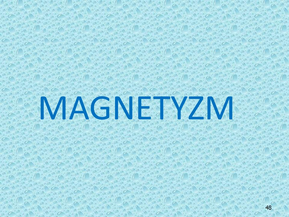 MAGNETYZM 48