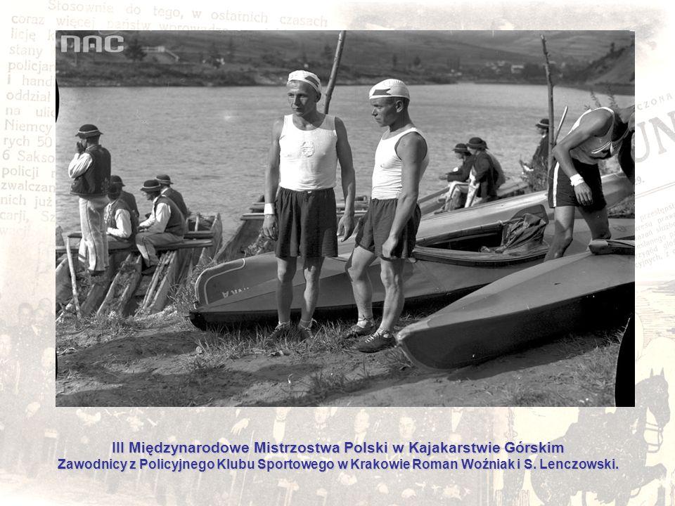 III Międzynarodowe Mistrzostwa Polski w Kajakarstwie Górskim Zawodnicy z Policyjnego Klubu Sportowego w Krakowie Roman Woźniak i S. Lenczowski.