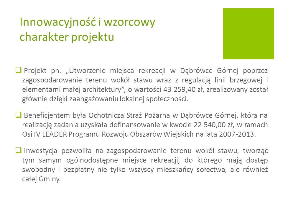 """ Hasło: """"Dąbrówka Górna – zintegrowana wieś z tradycjami, otwarta na nowoczesność."""