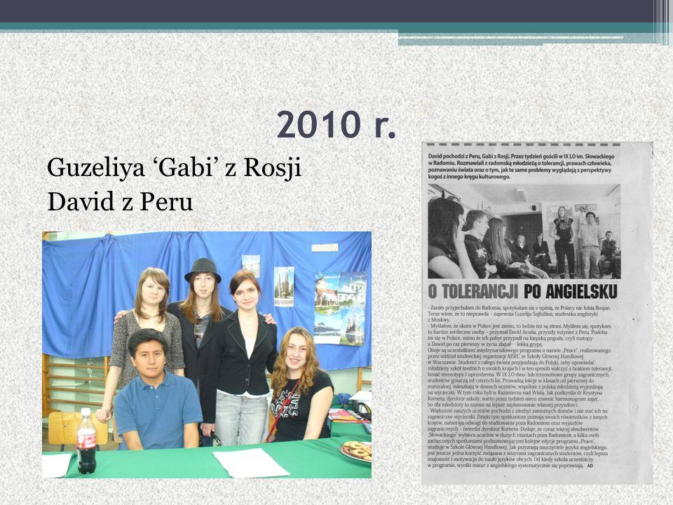 2010 r. Guzeliya 'Gabi' z Rosji David z Peru