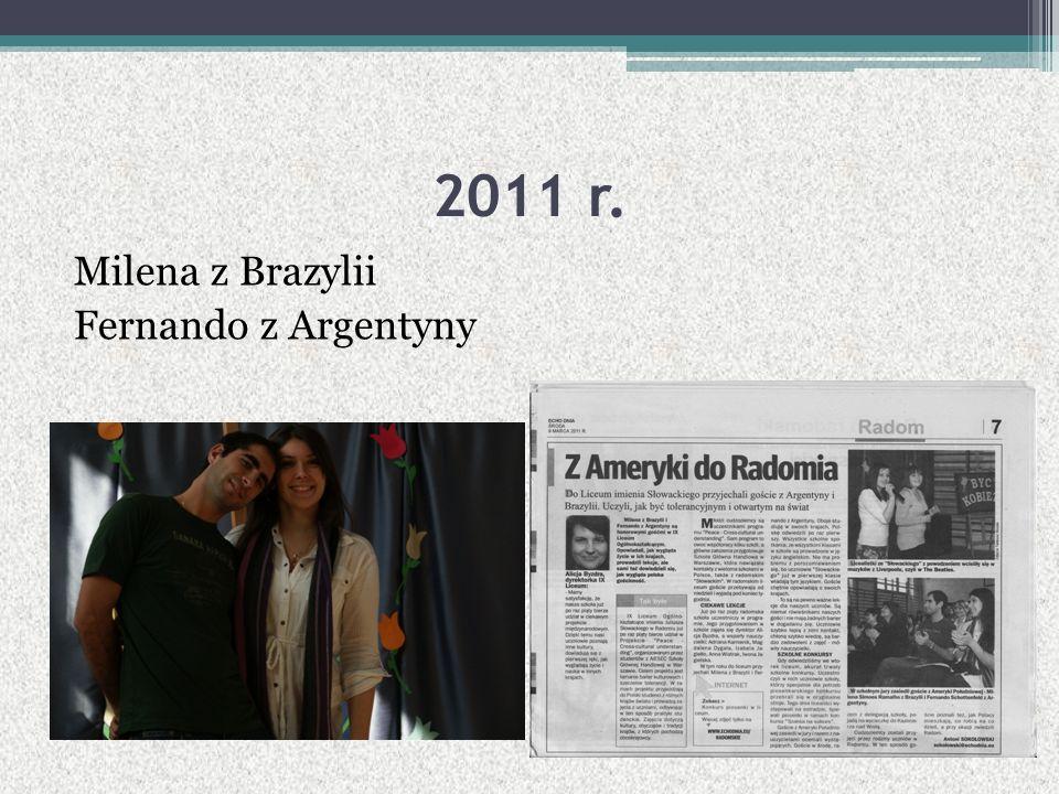 2011 r. Milena z Brazylii Fernando z Argentyny