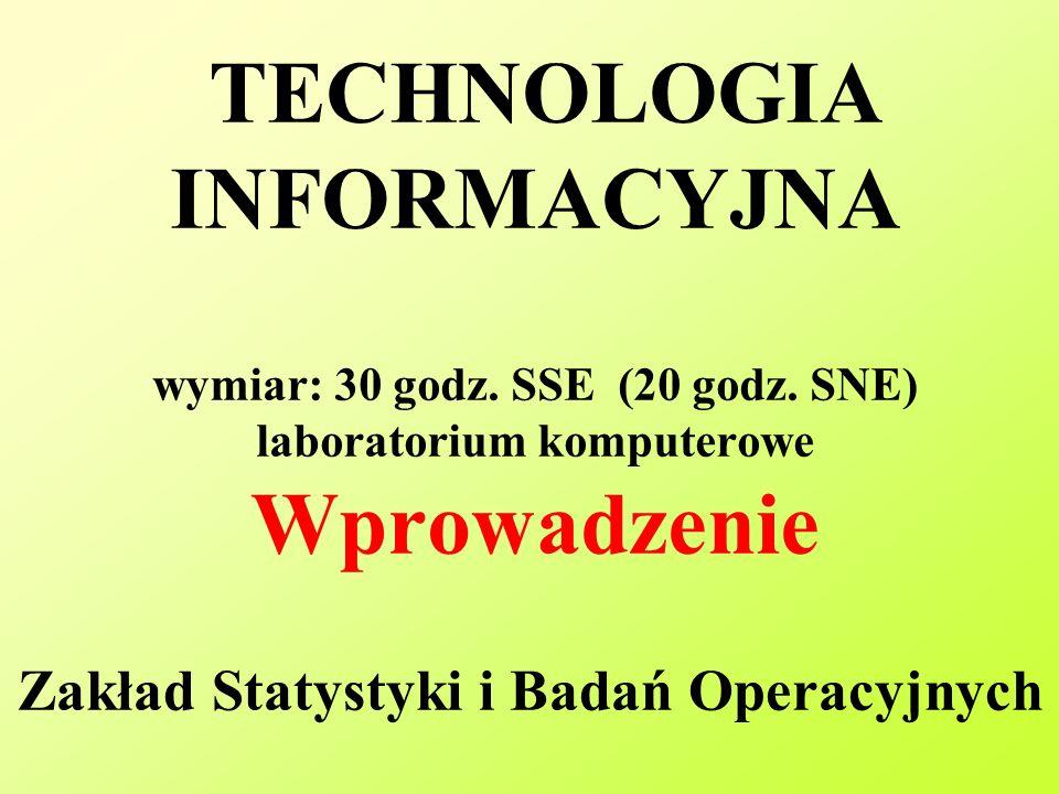 TECHNOLOGIA INFORMACYJNA wymiar: 30 godz.SSE (20 godz.
