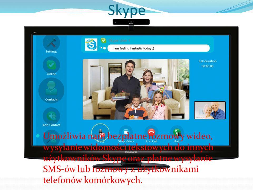 Skype Umożliwia nam bezpłatne rozmowy wideo, wysyłanie widomości tekstowych do innych użytkowników Skype oraz płatne wysyłanie SMS-ów lub rozmowy z uż