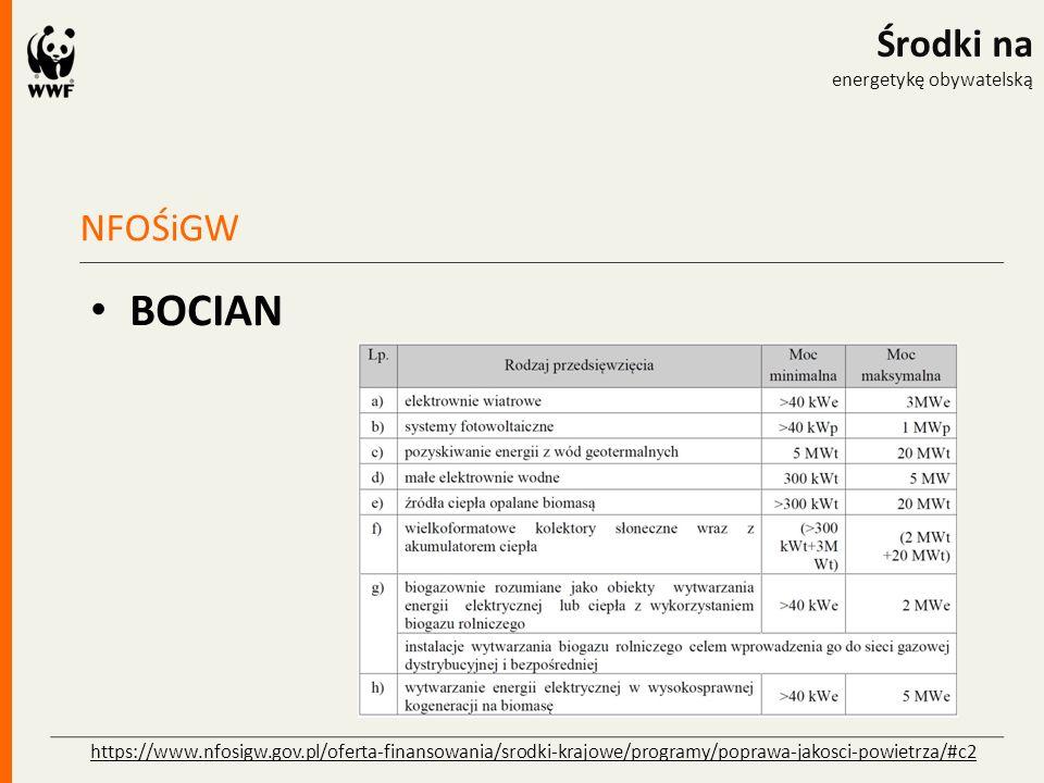 NFOŚiGW Środki na energetykę obywatelską BOCIAN https://www.nfosigw.gov.pl/oferta-finansowania/srodki-krajowe/programy/poprawa-jakosci-powietrza/#c2