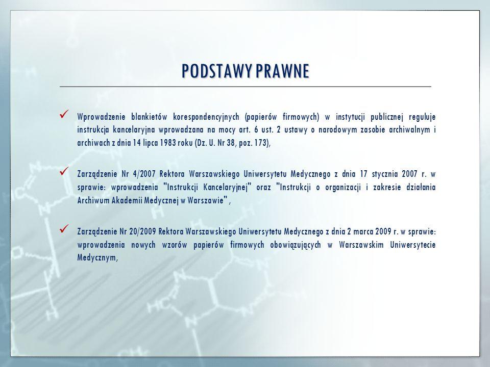 SPORZĄDZANIE I UKŁAD PISMA WYCHODZĄCEGO Mariusz Mysiakowski Warszawski Uniwersytet Medyczny