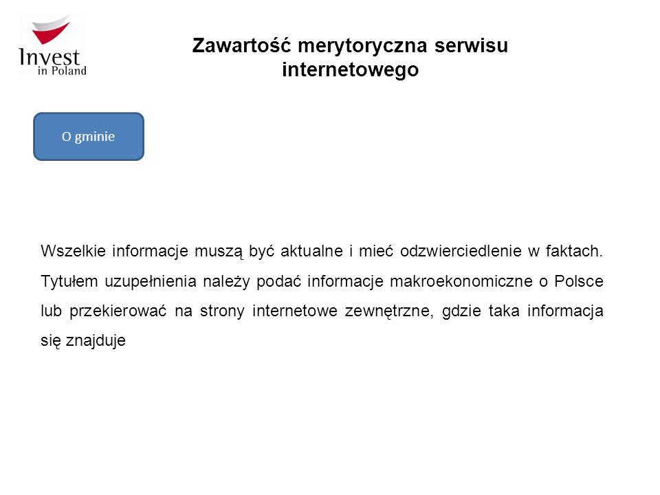 Zawartość merytoryczna serwisu internetowego O gminie Wszelkie informacje muszą być aktualne i mieć odzwierciedlenie w faktach.
