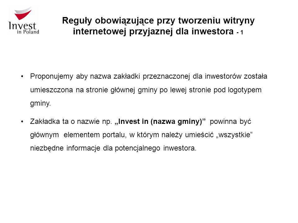 Reguły obowiązujące przy tworzeniu witryny internetowej przyjaznej dla inwestora - 1 Proponujemy aby nazwa zakładki przeznaczonej dla inwestorów została umieszczona na stronie głównej gminy po lewej stronie pod logotypem gminy.