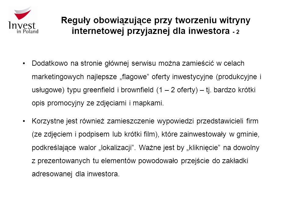 Reguły obowiązujące przy tworzeniu witryny internetowej przyjaznej dla inwestora – 3, 4, 5 Wszystkie elementy i opisy na stronie głównej serwisu, czy w zakładce adresowanej do inwestorów powinny być przygotowane przynajmniej w dwóch wersjach językowych: polskiej i angielskiej.