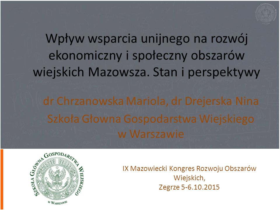 Wpływ wsparcia unijnego na rozwój ekonomiczny i społeczny obszarów wiejskich Mazowsza.