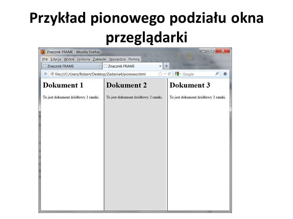 Przykład pionowego podziału okna przeglądarki