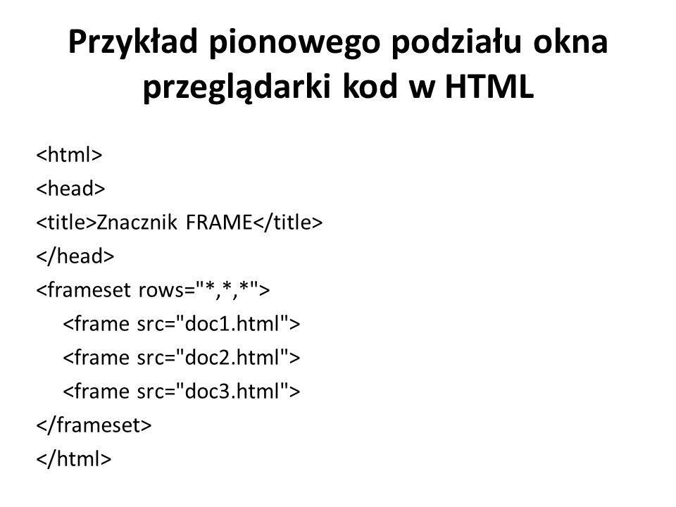 Przykład pionowego podziału okna przeglądarki kod w HTML Znacznik FRAME