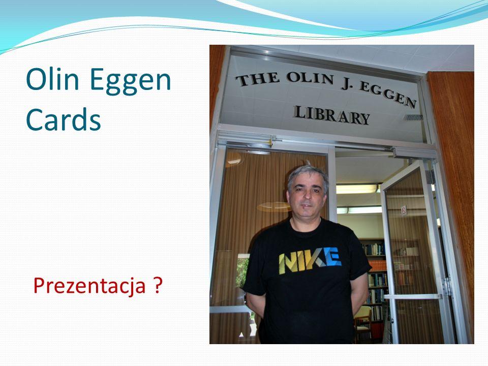 Olin Eggen Cards Prezentacja