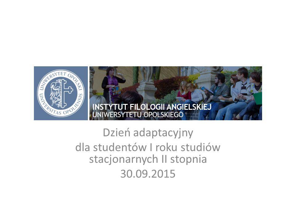 Dzień adaptacyjny dla studentów I roku studiów stacjonarnych II stopnia 30.09.2015