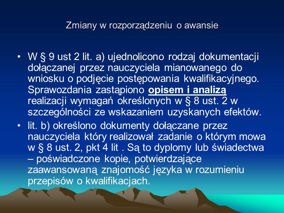 Zmiany w rozporządzeniu o awansie W § 9 ust.2 dot.