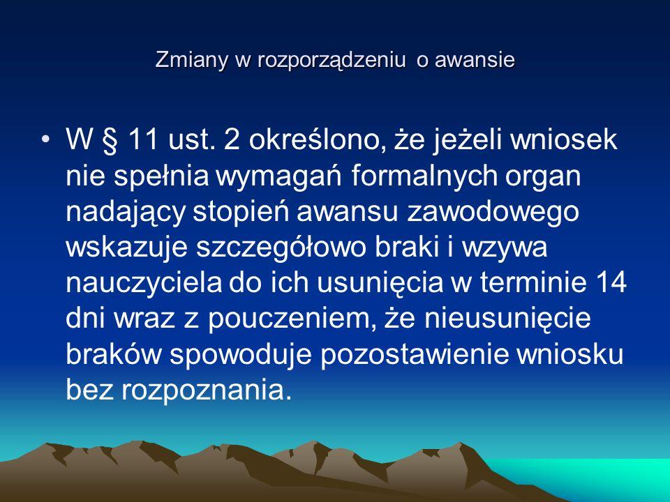 Zmiany w rozporządzeniu o awansie W § 11 ust.