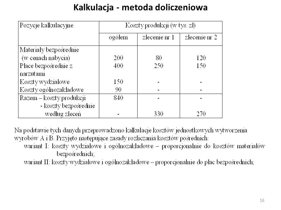 Kalkulacja - metoda doliczeniowa 16