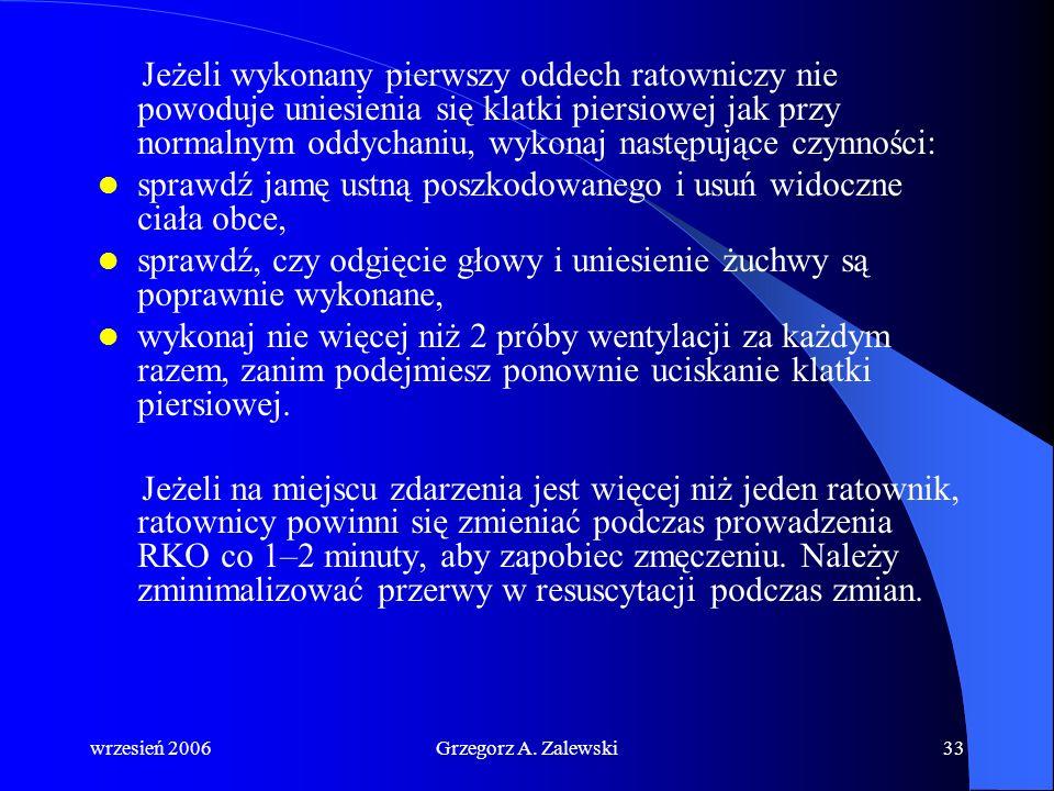 wrzesień 2006Grzegorz A. Zalewski32