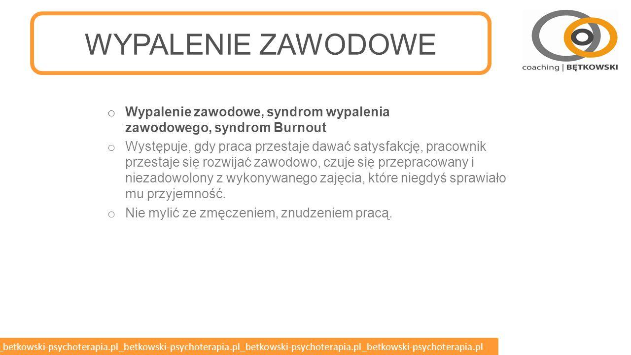 betkowski-psychoterapia.pl_betkowski-psychoterapia.pl_betkowski-psychoterapia.pl_betkowski-psychoterapia.pl_betkowski-psychoterapia.pl WYPALENIE ZAWODOWE