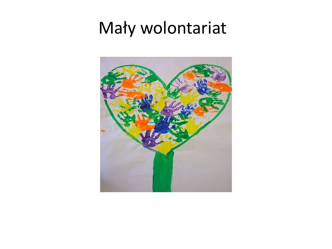 """We wrześniu 2014 roku przystąpiliśmy do ogólnopolskiego programu społecznego """"Mały wolontariat ."""