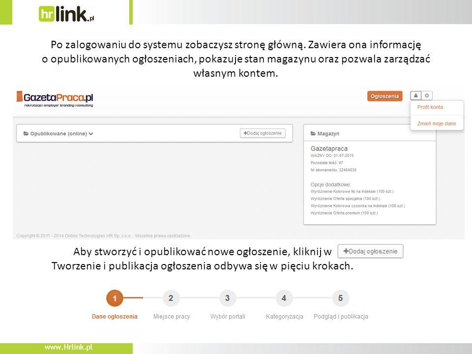 www.Hrlink.pl Po zalogowaniu do systemu zobaczysz stronę główną.