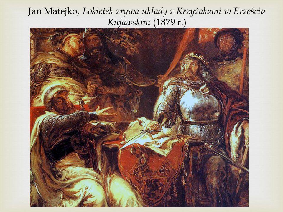 Jan Matejko, Łokietek zrywa układy z Krzyżakami w Brześciu Kujawskim (1879 r.)