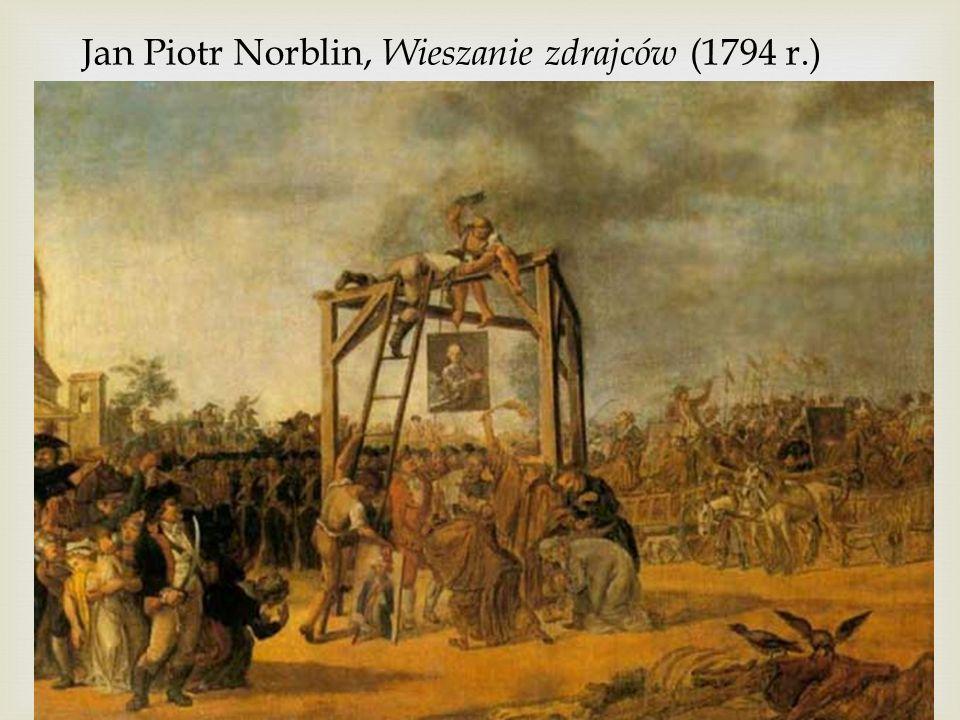 Jan Piotr Norblin, Wieszanie zdrajców (1794 r.)