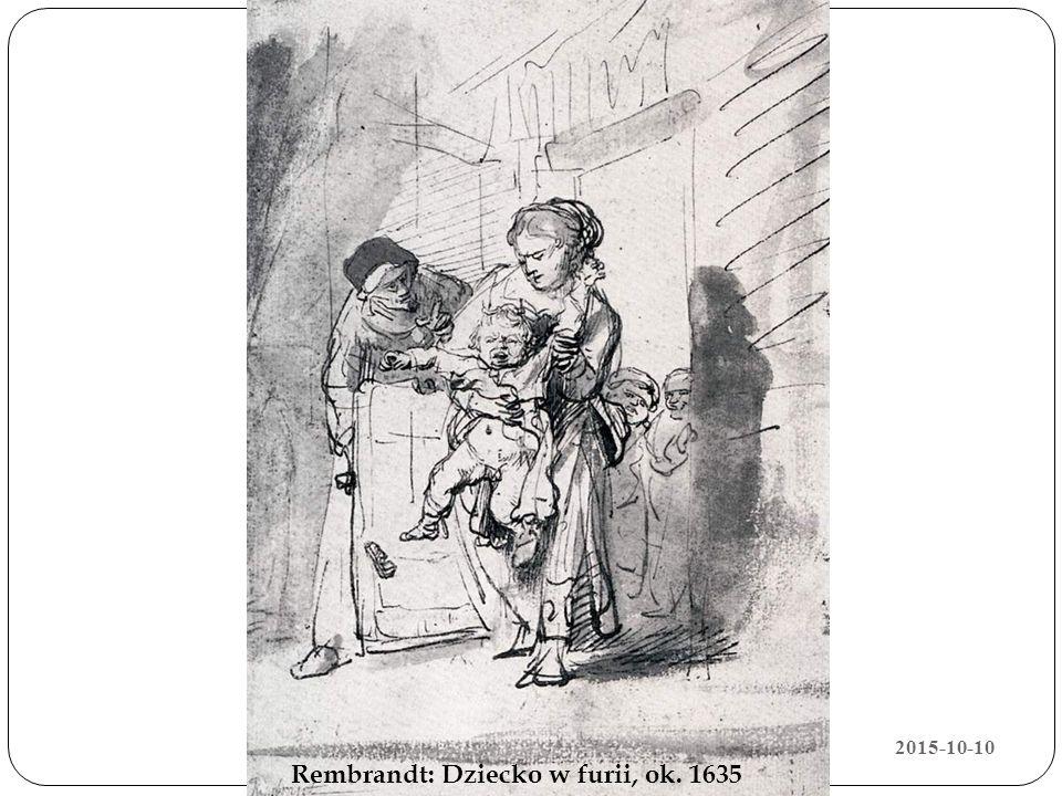 2015-10-10 Rembrandt: Dziecko w furii, ok. 1635