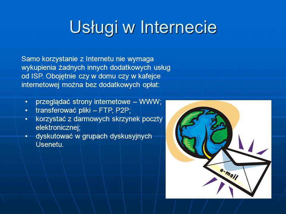 Oprócz wyżej wymienionych, Internet umożliwia dostęp do szerokiej gamy usług takich jak m.in.: dyskusje internetowe (grupy dyskusyjne, e - mailowe listy dyskusyjnych, fora dyskusyjne) rozmowy tekstowe w czasie rzeczywistym (IRC) komunikatory internetowe (Gadu-Gadu, ICQ, Jabber, Skype, Tlen) telefonia internetowa (VoIP) radio internetowe telewizja internetowa telekonferencje faksowanie sklepy internetowe aukcje internetowe giełda internetowa bankowość elektroniczna gry online