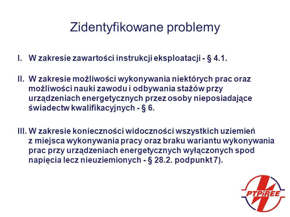 Zidentyfikowane problemy I. W zakresie zawartości instrukcji eksploatacji - § 4.1.