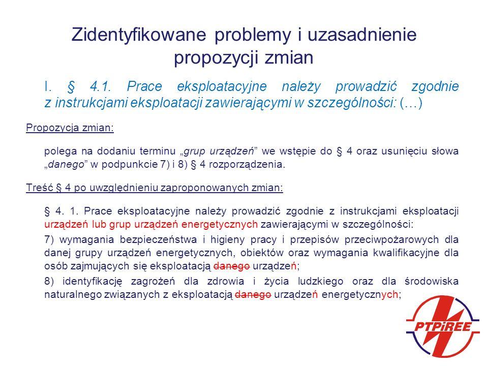 Zidentyfikowane problemy i uzasadnienie propozycji zmian I.