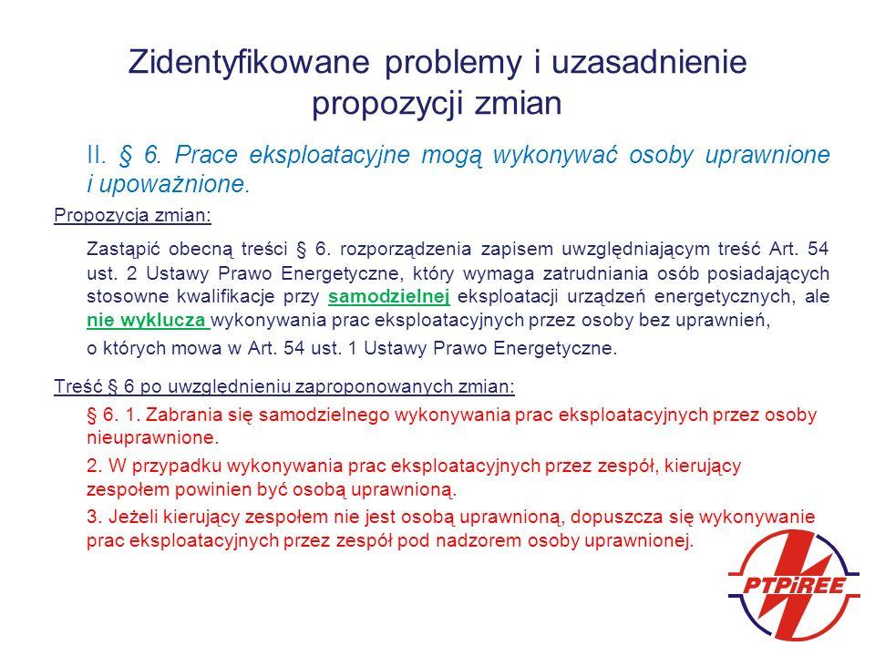 Zidentyfikowane problemy i uzasadnienie propozycji zmian II.