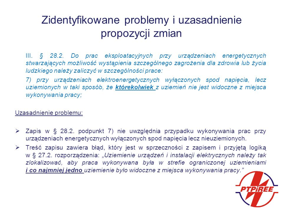 Zidentyfikowane problemy i uzasadnienie propozycji zmian III.
