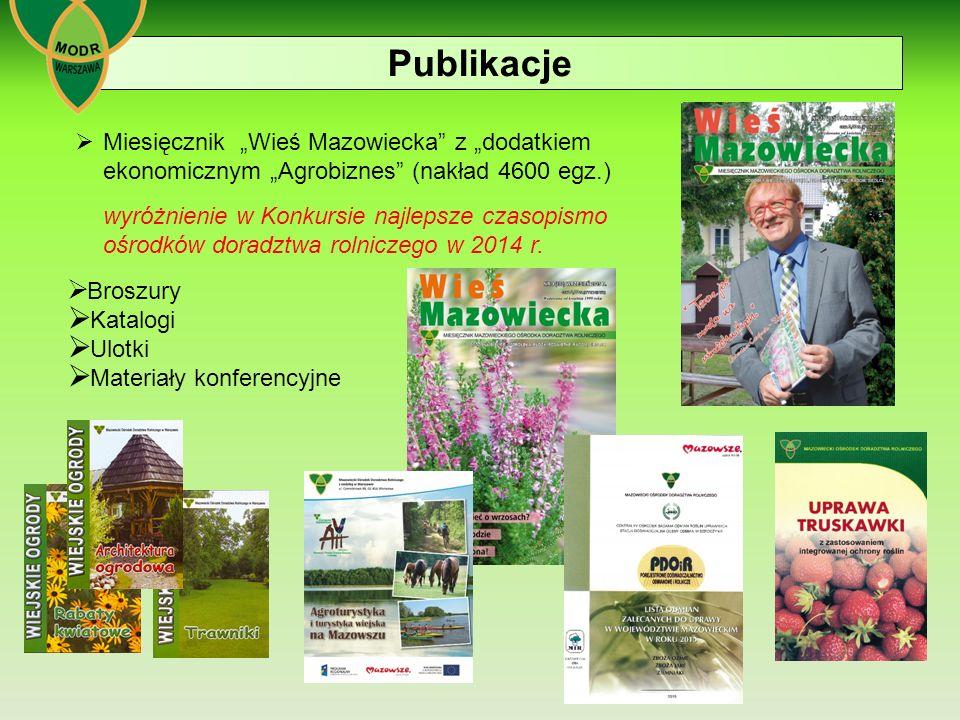 """ Miesięcznik """"Wieś Mazowiecka z """"dodatkiem ekonomicznym """"Agrobiznes (nakład 4600 egz.) wyróżnienie w Konkursie najlepsze czasopismo ośrodków doradztwa rolniczego w 2014 r."""