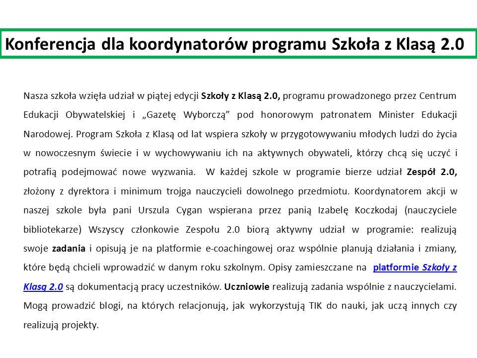 """Nasza szkoła wzięła udział w piątej edycji Szkoły z Klasą 2.0, programu prowadzonego przez Centrum Edukacji Obywatelskiej i """"Gazetę Wyborczą"""" pod hono"""