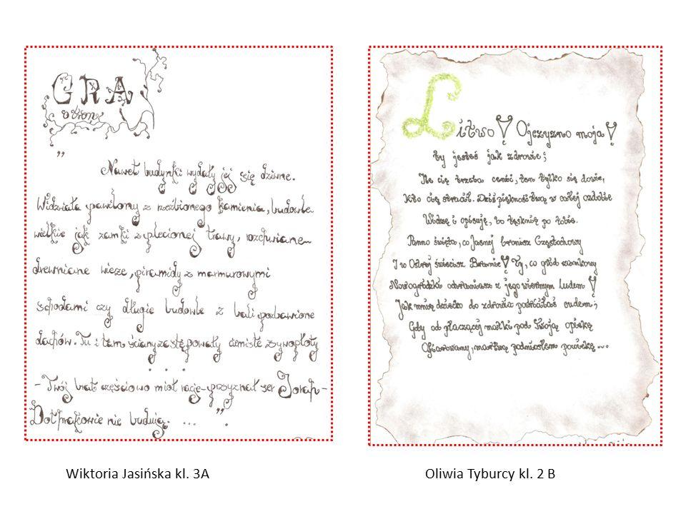 Wiktoria Jasińska kl. 3AOliwia Tyburcy kl. 2 B