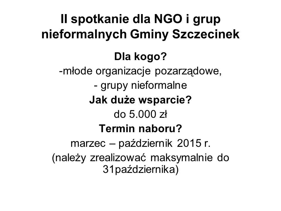 II spotkanie dla NGO i grup nieformalnych Gminy Szczecinek Dla kogo.