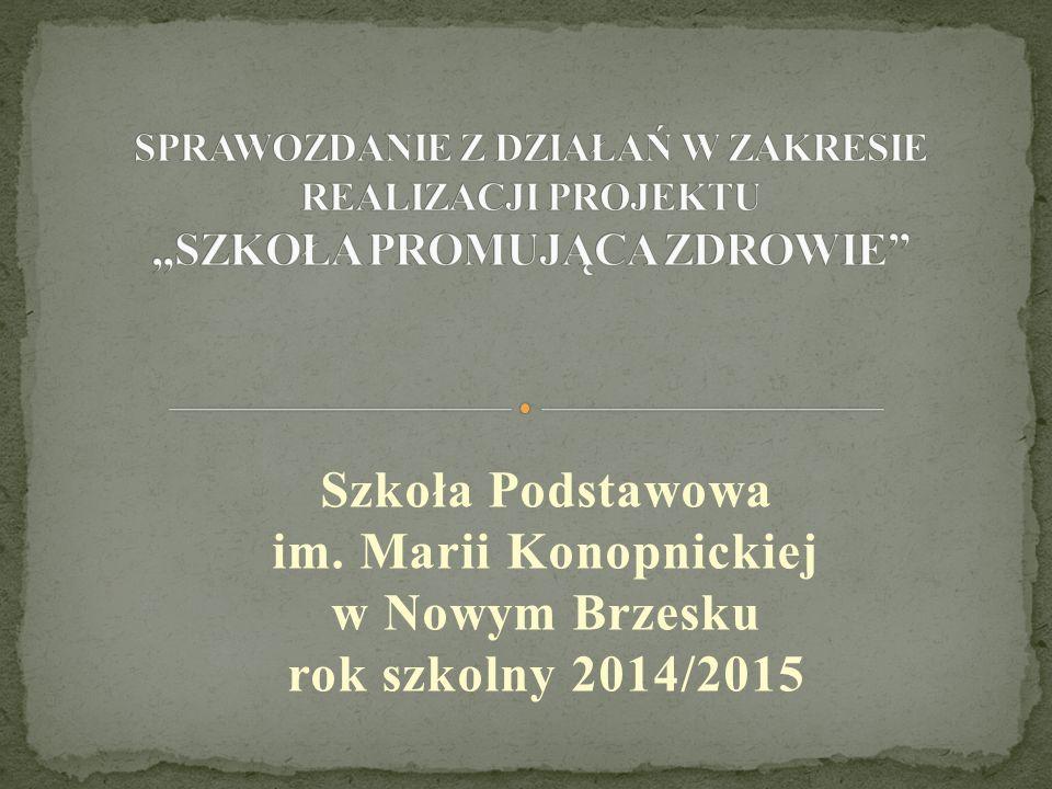 Szkoła Podstawowa im. Marii Konopnickiej w Nowym Brzesku rok szkolny 2014/2015